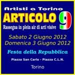 """""""Artisti a Torino - Articolo 9 - Rassegna in plein air di arti visive"""""""