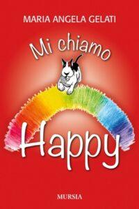 Copertina libro: Mi chiamo Happy